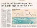 BUSINESS DAY : MALL-OWNER SAFARI SURGES TO A 10-MONTH HIGH ON BUYOUT OFFER